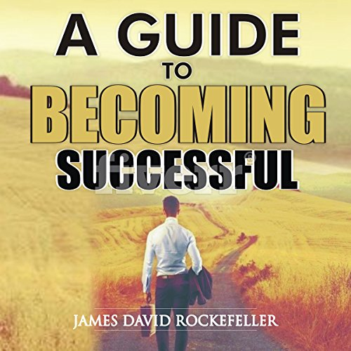 A Guide to Becoming Successful cover art