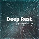 Deep Rest Frequency - REM Sleep Inducing 432Hz