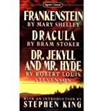 Shelley Et Al : Frankenstein/Dracula/Jekyll & Hyde (Sc): Frankenstein/Dracula/Jekyll & Hyde (Sc) (Paperback) - Common
