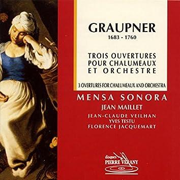 Graupner : Trois ouvertures pour chalumeaux & orchestre