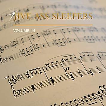 Jive Ass Sleepers, Vol. 14