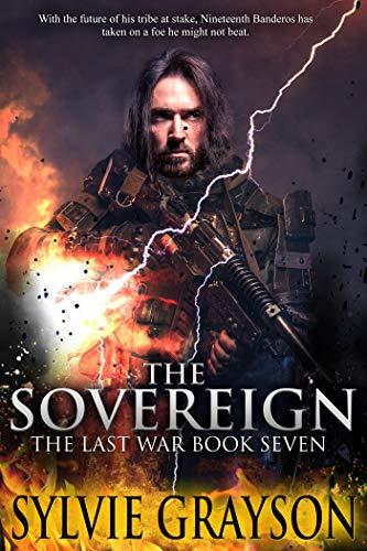The Sovereign, The Last War by Sylvie Grayson ebook deal