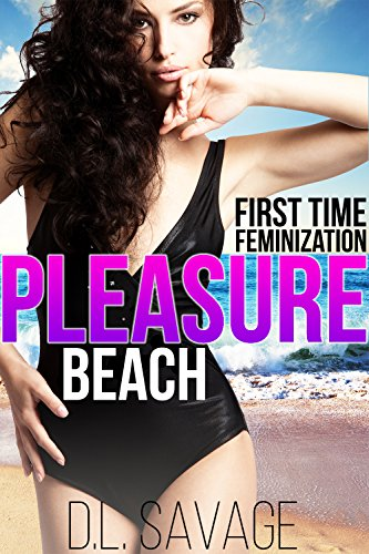 Pleasure Beach: First Time Feminization (English Edition)