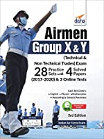 Airmen Group X & Y (Technical & Non-Technical Trades) Exam 28 Practice Sets with 4 Solved Papers (2017 - 2020) & 3 Online Tests 3rd Edition