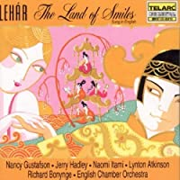 Franz Lehar: The Land of Smiles / Gustafson, Hadley, Itami, Atkinson; Bonynge [in English] (1996-06-25)