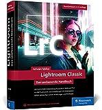 Lightroom Classic: Alle Funktionen und Einstellungen auf über 850 Seiten