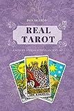 Real Tarot: A Modern Approach to an Ancient Art (English Edition)