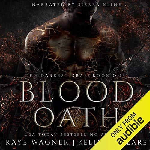 Blood Oath: The Darkest Drae, Book 1