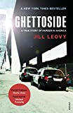 Ghettoside: Investigating a Homicide Epidemic (English Edition)