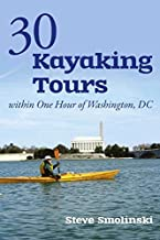 30+ Kayaking Tours Within One Hour of Washington, D.C.