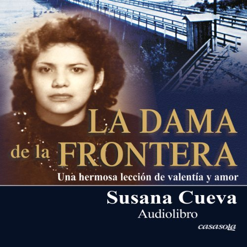 La dama de la frontera [The Lady of the Border] (Spanish Edition) cover art
