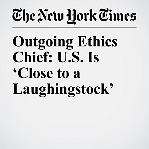 Outgoing Ethics Chief: U.S. Is 'Close to a Laughingstock' copertina