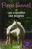 Un cavallo da sogno: Vol. 1