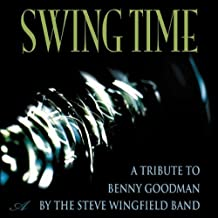 Swing Time: A Tribute To Benny Goodman