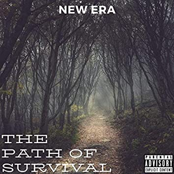 The Path Of Survival
