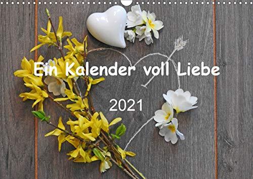Ein Kalender voll Liebe (Wandkalender 2021 DIN A3 quer)