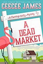 A Dead Market (A Flamingo Realty Mystery Book 2)