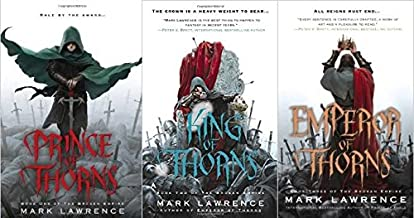 Broken Empire Trilogy (Prince of Thorns, King of Thorns, Emperor of Thorns}