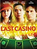The Last Casino (La Mise Finale)