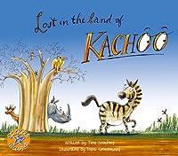 Lost in the Land of Kachoo
