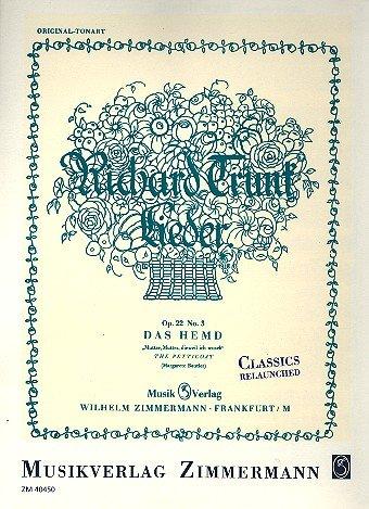 Das Hemd op.22,3 : für Gesang (hoch) und Klavier (dt/en) Reprint