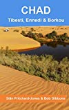 Chad: Tibesti, Ennedi & Borkou: Sahara Expeditions (African and Middle Eastern Travel Guides)