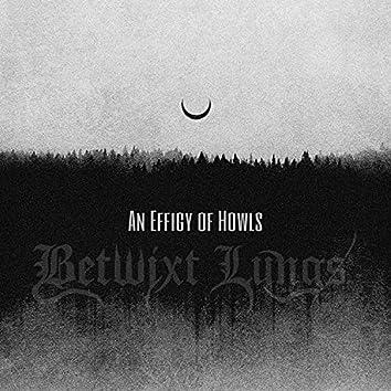 An Effigy of Howls (feat. Atlantis)
