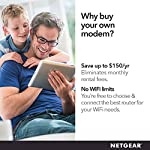 NETGEAR Cable Modem CM1000 - Compatible with All Cable Providers Including Xfinity by Comcast, Spectrum, Cox | for Cable… 11 Compatible with all major cable internet providers: Including certification by Xfinity by Comcast, COX, and Spectrum. Not compatible with Verizon, AT&T, CenturyLink, DSL providers, DirecTV, DISH and any bundled voice service. Save monthly rental fees: Model CM1000 replaces your cable modem saving you up to dollar 168/year in equipment rental fees. Built for ultimate speed: Best for cable provider plans up to 1 gigabit speed.