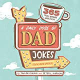 Product Image of the A Daily Dose of Dad Jokes: 365 Truly Terrible Wisecracks (You've Been Warned)