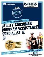 Utility Consumer Program/Assistance Specialist II, III (Career Examination)