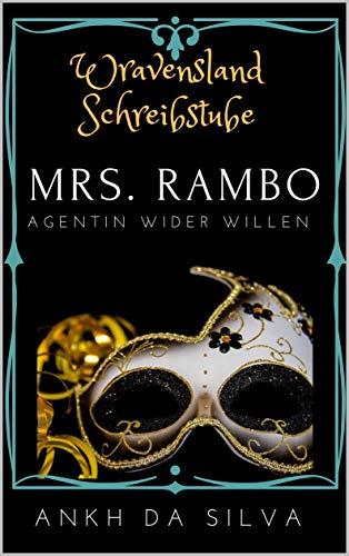 Mrs. Rambo: Agentin wider Willen
