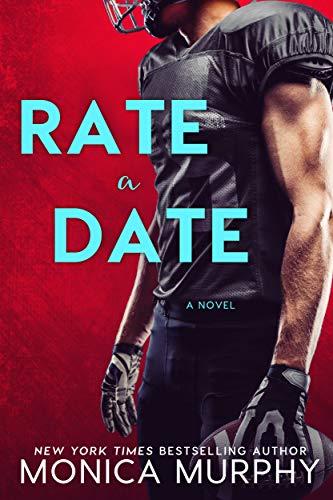 Rate A Date (Dating Book 5) (English Edition) de [Monica Murphy]