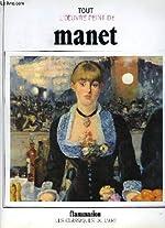 Tout l'oeuvre peint d'Edouard Manet d'Édouard Manet