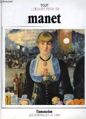 Tout l'oeuvre peint d'Edouard Manet