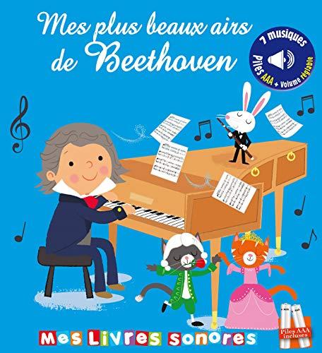 Mes plus beaux airs de Beethoven - Mes livres sonores
