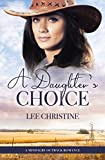 A Daughter's Choice (A Mindalby Outback Romance, #4) (English Edition)