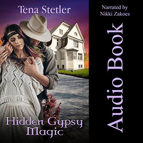 Hidden Gypsy Magic Audiobook By Tena Stetler cover art