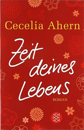 Zeit deines Lebens von Cecelia Ahern (7. Oktober 2011) Taschenbuch