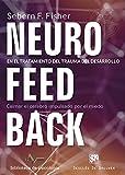 Neurofeedback en el tratamiento del trauma del desarrollo. Calmar el cerebro imp (Biblioteca de Psicología)