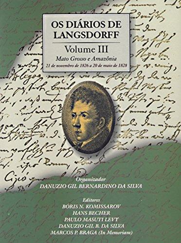 Os diários de Langsdorff - Vol. 3 (Portuguese Edition)