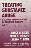 Treating Substance Abuse: A Clinical Demonstration of Cognitive Therapy