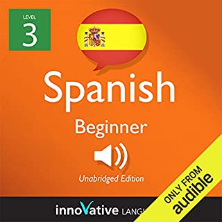 Learn Spanish with Innovative Language's Proven Language System - Level 3: Beginner Spanish cover art
