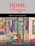 Home Design: Adult Coloring Book
