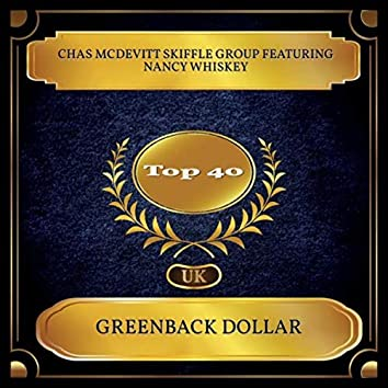 Greenback Dollar (UK Chart Top 40 - No. 28)