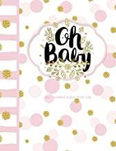 Baby Shower Guest Book Girl: Oh Baby! Turns into a Baby Storybook for Your Baby! Guest Book, Gift Recorder, Guest Address Book, Thank You Notes Sent Organizer