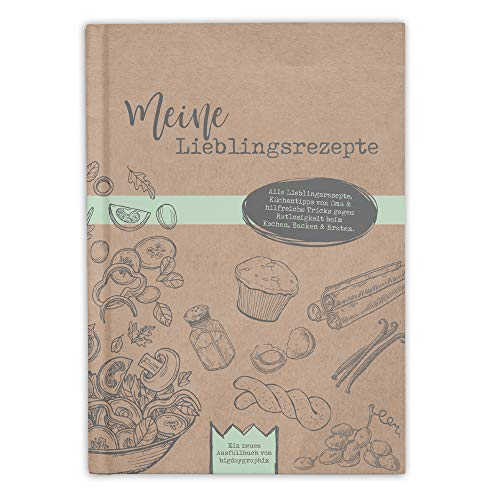 bigdaygraphix Rezeptbuch zum Selberschreiben und Ausfüllen meine Lieblingsrezepte A5 Hardcover mit Inhaltsverzeichnis