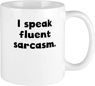CafePress I Speak Fluent Sarcasm Mugs Unique Coffee Mug, Coffee Cup