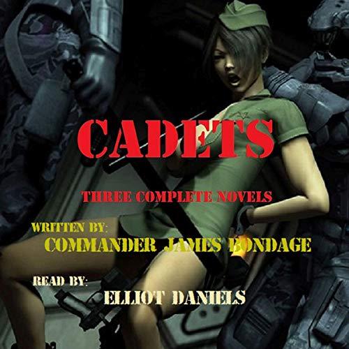 Cadets: Three Complete Novels audiobook cover art
