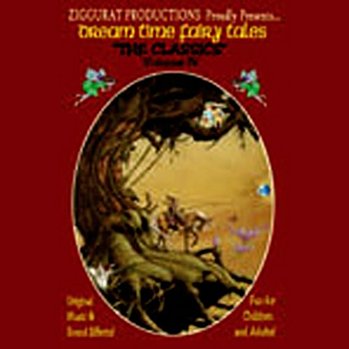 Dream Time Fairy Tales - The Classics, Volume IV audiobook cover art