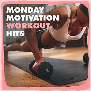 Monday Motivation Workout Hits